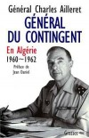 Général du contingent - En Algérie, 1960-1962 - Général Charles Ailleret - Histoire, guerre d'Algérie, France - AILLERET (général) Charles - Libristo