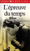 L'Épreuve du temps  - Garry Kasparov -  Jeux, échec - KASPAROV Garry - Libristo