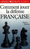 Comment jouer la défense française - Shaun Taulbut - Jeux, échecs - TAULBUT Shaun - Libristo