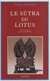 Le Sutra du Lotus - Suivi du livre des sens innombrables et du Livre de la contemplation de Sage-Universel  - Religions, Bouddhisme - Collectif - Libristo