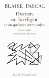 Discours sur la religion et sur quelques autres sujets - PASCAL Blaise - Libristo