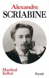Alexandre Scriabine - KELKEL Manfred - Libristo