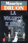 La volupté d'être - DRUON Maurice - Libristo
