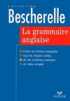 Bescherelle La grammaire anglaise - MALAVIEILLE Michèle, ROTGE Wilfrid - Libristo