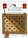 Manuel du petit point (le) - GIFFARD Anne-Marie - Libristo