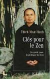 Clés pour le Zen - HANH THICH NHAT - Libristo