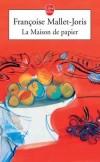 La Maison de papier - MALLET-JORIS Françoise - Libristo