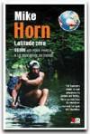 Latitude Zéro - HORN Mike - Libristo