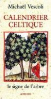 Calendrier celtique - VESCOLI Michael - Libristo