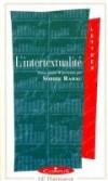L'intertextualité - tudes des différentes formes : plagiat, parodie, citation, allusion...  - Sophie Rabau - Etudes - Collectif - Libristo