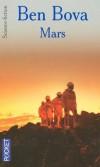 Mars - 2020. A l'instigation d'un scientifique brésilien, Alberto Brumado, une mission d'exploration vers la planète rouge va enfin voir le jour. - Ben Bova -  Science Fiction - BOVA Ben - Libristo