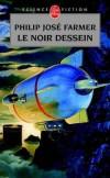 Fleuve de l'éternité - T3 - Le Noir dessein - FARMER Philip José - Libristo