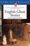 English Ghost Stories - . Autant de situations qui seraient banales si les fantômes n'existaient pas !  -  Roman, contes, légendes - Collectif - Libristo