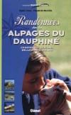 Randonnées dans les alpages du Dauphiné -  Claude Merville de, Agnès Couzy -  Montagne, randonnées - COUZY A., MERVILLE C. de - Libristo