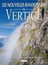 Les nouvelles randonnées du vertige  -   Pascal Sombardier  -  Montagne, randonnées - SOMBARDIER Pascal - Libristo