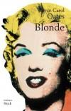 Blonde - OATES Joyce Carol - Libristo