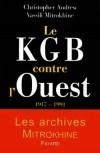 KGB contre L'Ouest (le) - ANDREW Christopher, MITROKHINE Vassili - Libristo