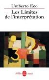 Les Limites de l'interprétation - ECO Umberto - Libristo