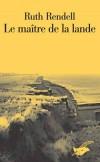Maître de la lande (le) - RENDELL Ruth - Libristo