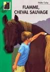 Flamme cheval sauvage - FARLEY Walter - Libristo