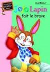 Jojo lapin - Jojo Lapin fait le brave - BLYTON Enid - Libristo