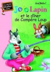 Jojo lapin - Jojo Lapin et le dîner de Compère Loup - BLYTON Enid - Libristo