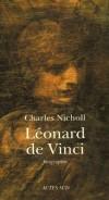 Léonard de Vinci  -   Charles Nicholl  -  Biographie - NICHOLL Charles - Libristo