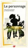 Le personnage - Christine Montalbetti - Rhétorique, poésie - Collectif - Libristo