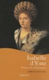 Isabelle d'Este - Princesse de la renaissance - GIL Christiane - Libristo