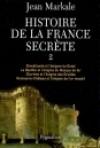 Histoire de la France secrète T2 - MARKALE Jean - Libristo