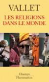 Les religions dans le monde -  Odon Vallet  -  Religion - VALLET Odon - Libristo