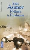 Cycle de Fondation T1 - Prélude à Fondation  - Isaac Asimov -  Science Fiction - ASIMOV Isaac - Libristo