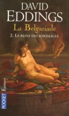 La Belgariade - T2 -  La reine des sortilèges - Le dieu pervers, Torak, va s'éveiller. Les temps sont venus, l'univers vacille. - EDDINGS DAVID  - Fantastique - EDDINGS David - Libristo