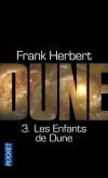 Dune T4 - Les enfants de Dune - Sur Dune, la planète des sables, les prophéties s'accomplissent : le désert devient jardin. - Frank Herbert - Science fiction - Herbert Frank - Libristo