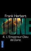 Dune T5 - L'Empereur Dieu de Dune - Leto Atréides, l'Empereur-Dieu de Dune, est désormais un ver de sable à face humaine. - Frank Herbert - Science fiction - Herbert Frank - Libristo