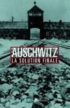 Auschwitz - La Solution finale  -    Annette Wieviorka  -  Histoire - Collectif - Libristo