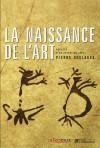 Naissance de l'Art (la) - Collectif - Libristo