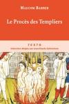 Le Procès des Templiers  -   Malcolm Barber - Histoire - Barber Malcom - Libristo