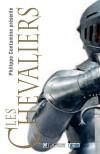 Les chevaliers  -   Philippe Contamine  -  Histoire - Collectif - Libristo