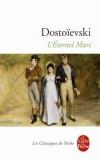 L'Eternel mari - DOSTOIEVSKI - Libristo