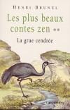 Plus beaux contes zen (les) T2 - Collectif - Libristo