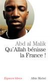 Qu'Allah bénisse la France !   -  Abd Al Malik  -  Religion, islam - Abd al Malik - Libristo
