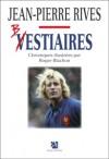 Vestiaires - Rives Jean-Pierre - Libristo