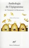 Anthologie de l'épigramme - De l'Antiquité à la Renaissance, édition trilingue français, grec, latin -  Par Pierre Laurens  - Poésie, langues - Collectif - Libristo