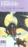 Le Cycle de Darwath  -  T1 - Les forces de la nuit - Gil Patterson est une étudiante sans histoires. - Par Barbara Hambly - Science fiction - Hambly Barbara - Libristo