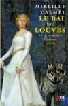 Le Bal des Louves T2 - La vengeance d'Isabeau - Calmel Mireille - Libristo