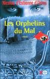 Les Orphelins du Mal - Estienne d'Orves Nicolas - Libristo
