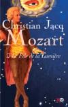 Mozart T2 - Le Fils de la Lumière - Jacq Christian - Libristo