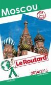 Moscou, Saint-Pétersbourg 2014/2015 - cartes et plans détaillés  - Guide du Routard -  Voyages, guide, Europe de l'Est, Russie - Collectif - Libristo