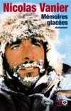 Mémoires glacées - Vanier Nicolas - Libristo